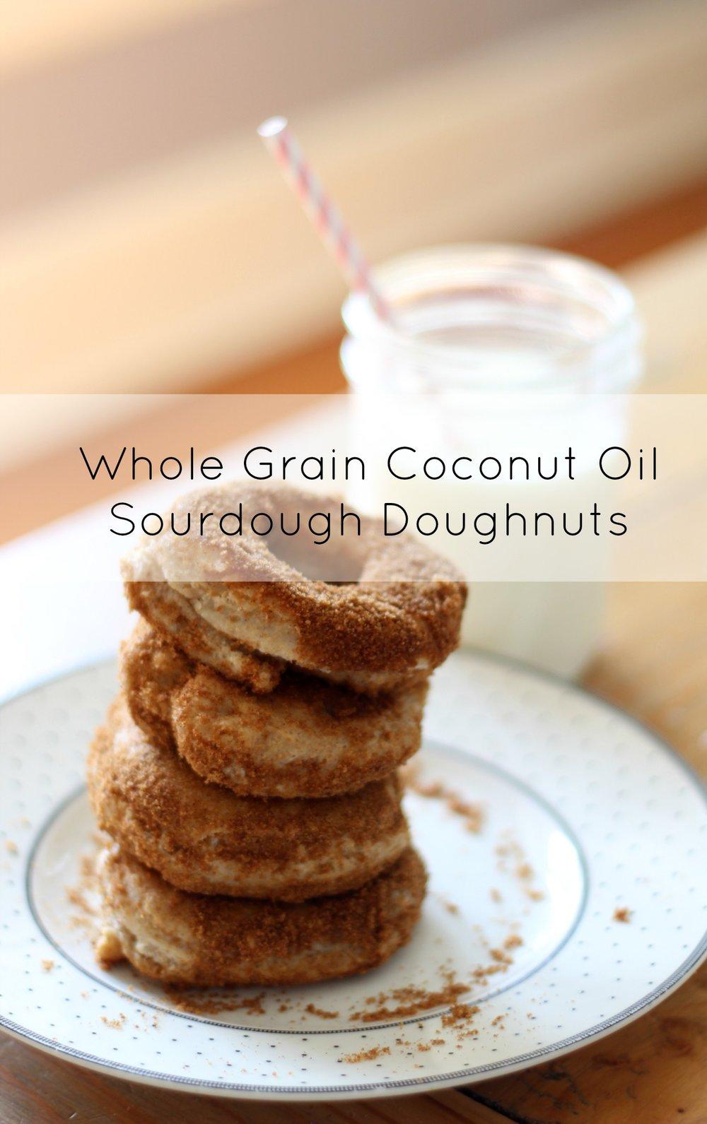 whole grain coconut oil sourdough doughnuts