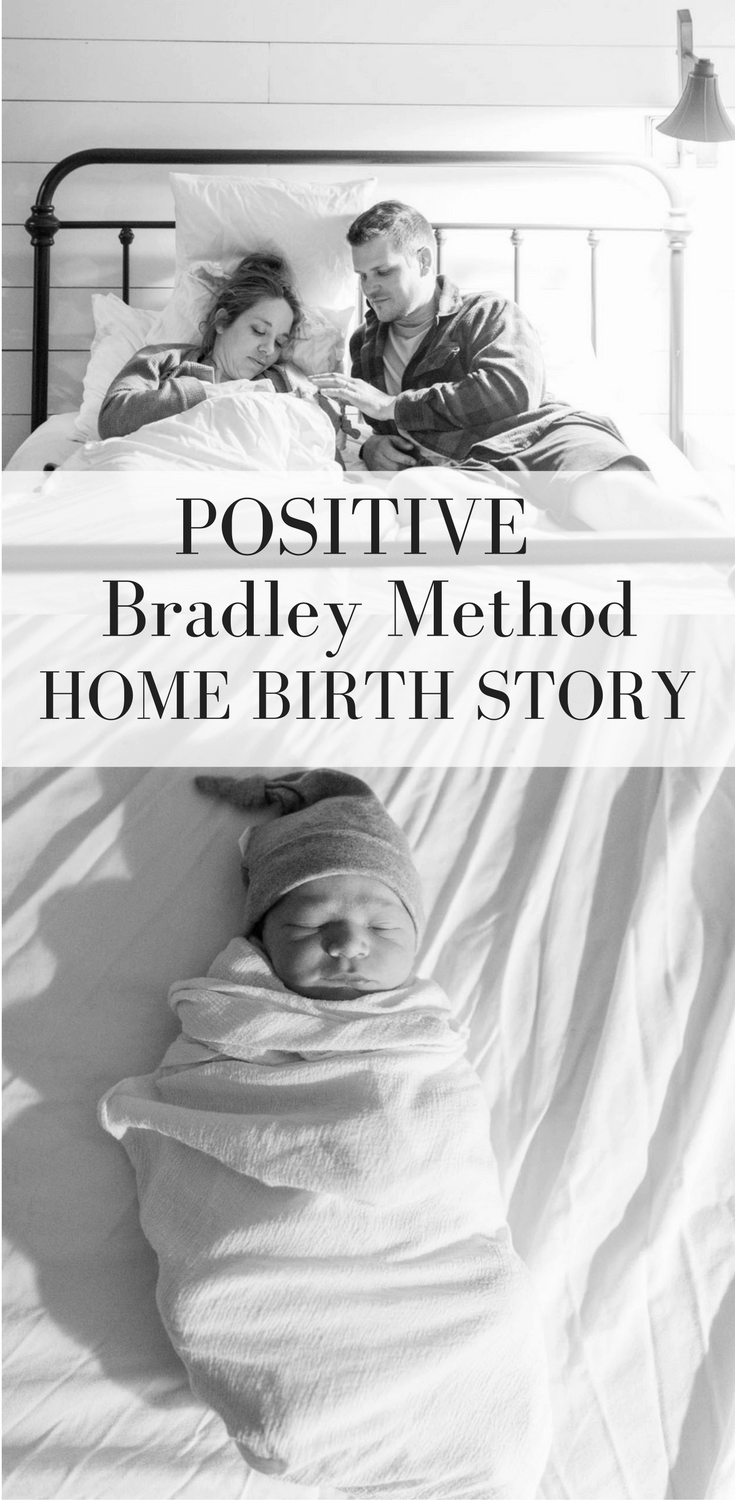 Bradley Method Home Birth Story- Childbirth Without Fear Positive Birth Story