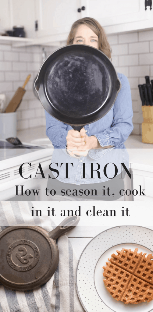 How to Season Cast Iron, How to Cook with it and Clean it