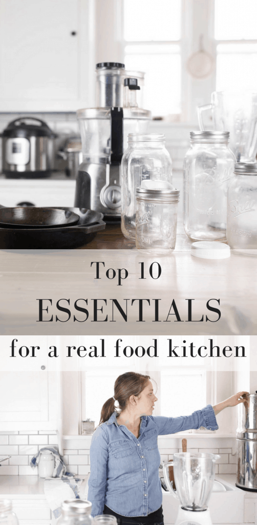 Top 10 Kitchen Essentials for a Real Foods Kitchen