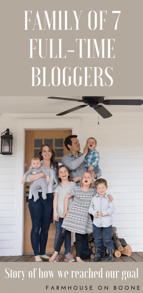 The story of how our family of seven met our goal to be full-time bloggers