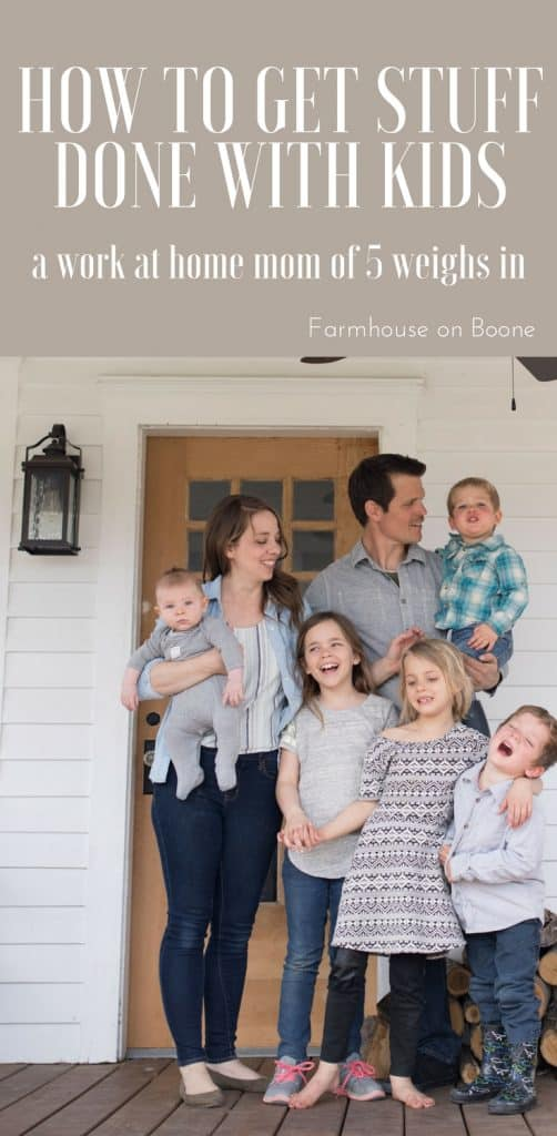 How to get work done with kids work at home mom of 5 weighs in